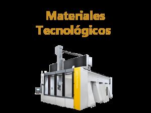 Materiales Tecnológicos - Avanzados